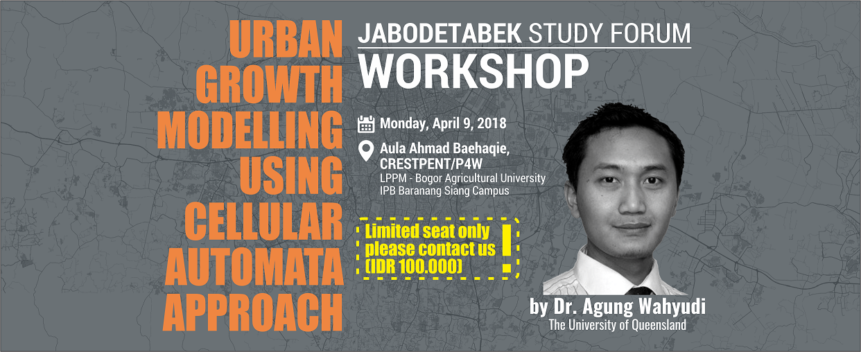 Workshop Urban Growth Modelling using Cellular Automata Approach