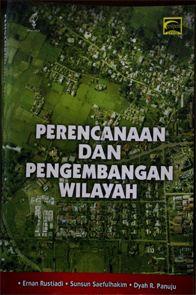 Perencanaan dan Pengembangan Wilayah