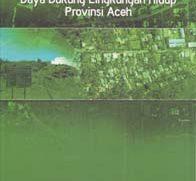 Kajian Daya Dukung Lingkungan Hidup Provinsi Aceh