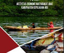 Aktivitas Ekonomi Masyarakat Adat Kabupaten Kepulauan Aru