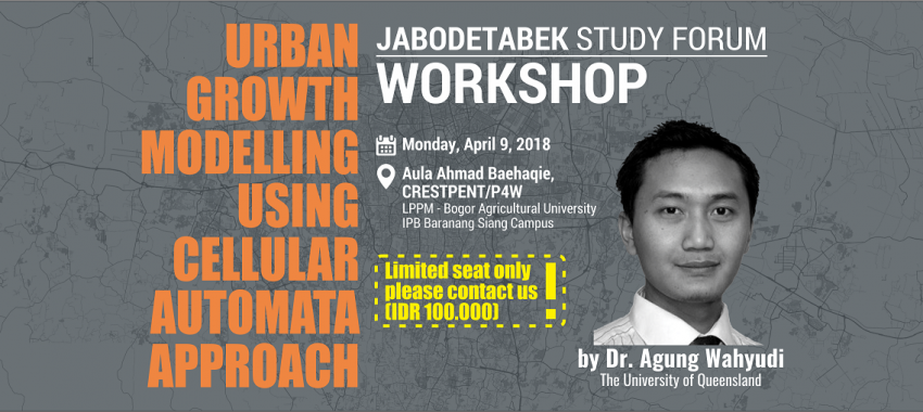Workshop: Urban Growth Modelling using Cellular Automata Approach