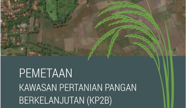 Pemetaan Kawasan Pertanian Pangan Berkelanjutan (KP2B) Kabupaten Tangerang