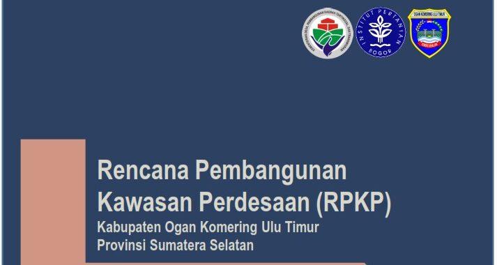 Rencana Pembangunan Kawasan Perdesaan Kabupaten Ogan Komering Ulu Timur, Provinsi Sumatera Selatan